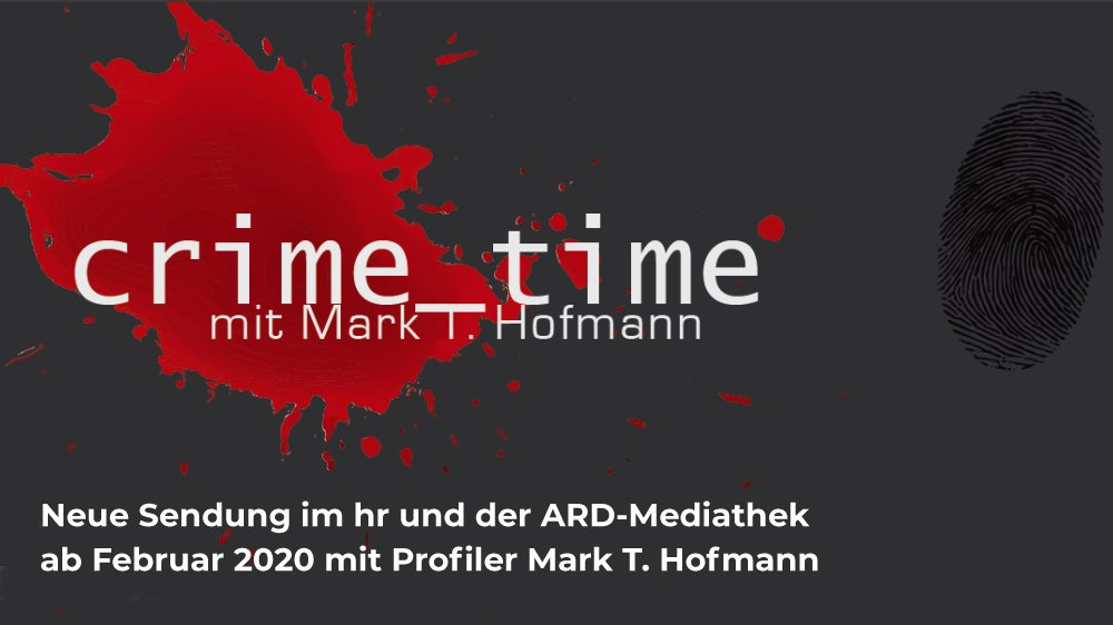 Crime Time mit Mark T. Hofmann hr ARD