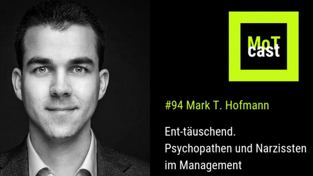 Mark T. Hofmann als Profiler über Psychopathen in der Wirtschaft